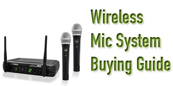 Best Wireless Microphone systems