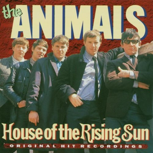 """House of the Rising Sun"" by Animals"