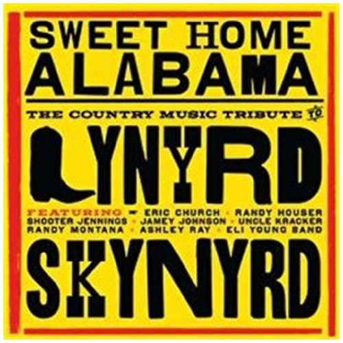 """Sweet Home Alabama"" by Lynyrd Skynyrd"