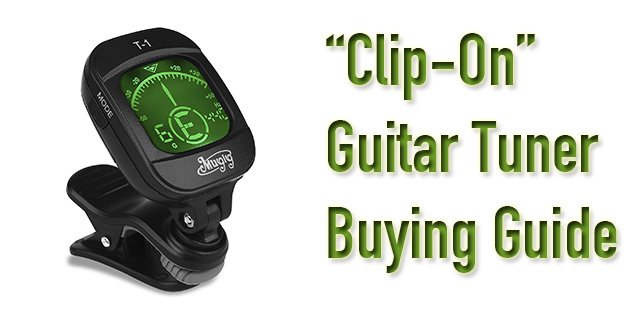 clip on guitar tuner buying guide