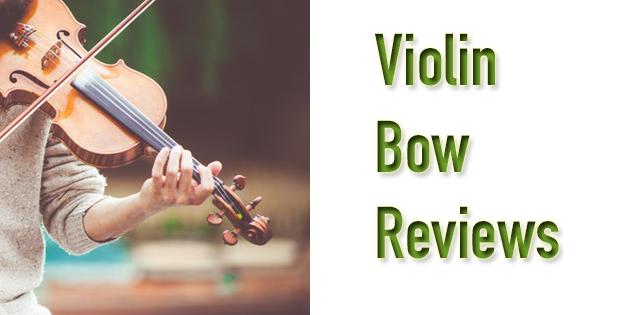 violin bow reviews