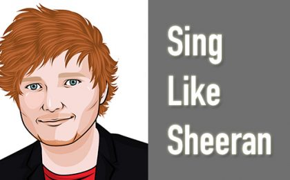how to sing like ed sheeran